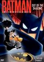 Batman: The Animated Series: Out of the Shadows