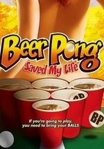 Beer Pong Saved My Life movie