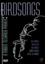 Birdsongs: Tribute to Charlie Parker