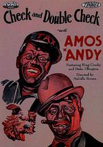 Check and Double Check with Amos 'n' Andy