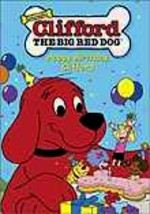Clifford: Happy Birthday Clifford / Puppy Love