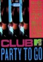 Club MTV Party to Go: Vol. 1