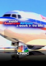 CNBC Originals: Inside American Airlines: A Week in the Life