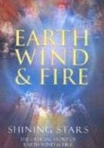 Earth, Wind & Fire: Shining Stars: The Official Story of Earth, Wind & Fire