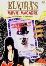 Elvira's Movie Macabre: Werewolf of Washington