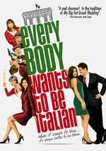 Everybody Wants to Be Italian