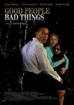 Good People Bad Things