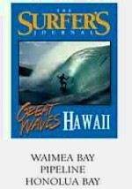 Great Waves: Hawaii: Waimea Bay, Pipeline & Honolua Bay
