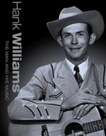 Hank Williams: The Man and His Music