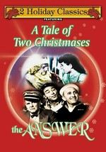 Holiday Classics: A Tale of Two Christmases / The Answer