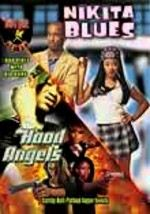 Hood Angels / Nikita Blues: Double Feature