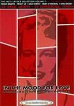 In the Mood for Love: Romantic Classics from the Golden Era of Jazz