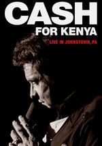 Johnny Cash: Cash for Kenya: Live in Johnstown