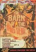 Johnny Legend's Deadly Doubles: 3: Barn of the Naked Dead / Halloween in Hell