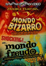 Mondo Bizarro / Mondo Freudo: Double Feature