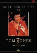 Most Famous Hits: Tom Jones & Friends