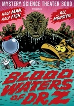 Mystery Science Theater 3000: Blood Waters of Dr. Z
