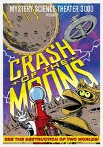 Mystery Science Theater 3000: Crash of Moons