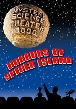 Mystery Science Theater 3000: Horrors of Spider Island