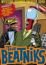 Mystery Science Theater 3000: The Beatniks