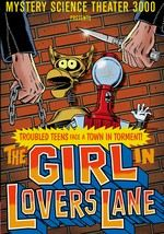 Mystery Science Theater 3000: The Girl in Lovers' Lane