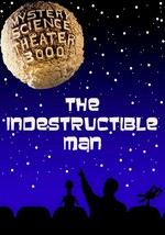 Mystery Science Theater 3000: The Indestructible Man