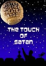Mystery Science Theater 3000: The Touch of Satan