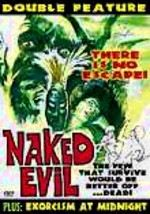 Naked Evil / Exorcism at Midnight