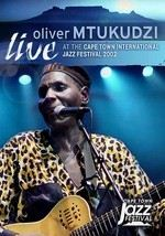 Oliver Mtukudzi: Live at the Cape Town International Jazz Festival 2002