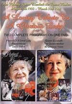 Portrait of a Great Lady / Queen Elizabeth: The Queen Mother: 90 Glorious Years