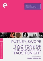 Putney Swope / Two Tons of Turquoise To Taos Tonight