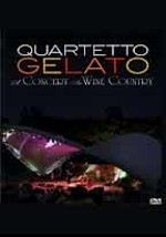 Quartetto Gelato: A Concert in Wine Country