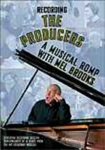 Recording the Producers: A Musical Romp with Mel Brooks