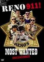 Reno 911!: Reno's Most Wanted: Uncensored