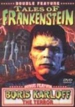 Tales of Frankenstein / The Terror: Double Feature
