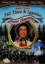 Tall Tales & Legends: Darlin' Clementine