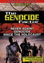 The Genocide Factor: Never Again?: Genocide Since the Holocaust