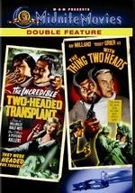 The Incredible Two Headed Transplant / The Thing with Two Heads