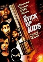 The Stick Up Kids