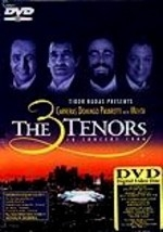 The Three Tenors in Concert: Dodger Stadium