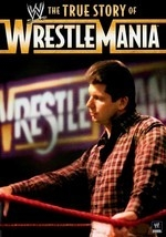 The True Story of WrestleMania: Vol. 2