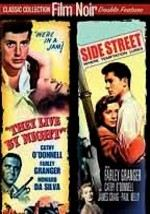 They Live by Night / Side Street
