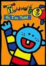 ToddWorld: Hi, I'm Todd
