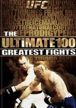 UFC: The Ultimate 100 Greatest Fights: Vol. 1