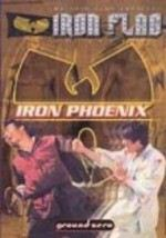 Wu Tang Clan Presents: Iron Phoenix
